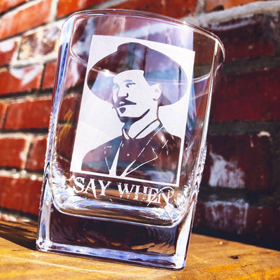 Doc Holliday Say When Whiskey Glass Set