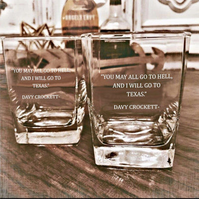 Davy Crockett Quote Whiskey Glass Set