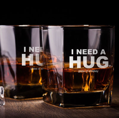 I Need A Hug (I need a huge glass of whiskey) - Old Fashioned Whiskey/Bourbon/Scotch Set of 2 (Round or Square)