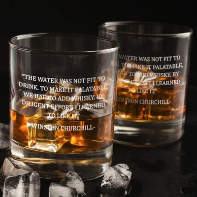 Winston Churchill Quote - D.O.F Whiskey/Bourbon/Scotch Single Glass (Round or Square)