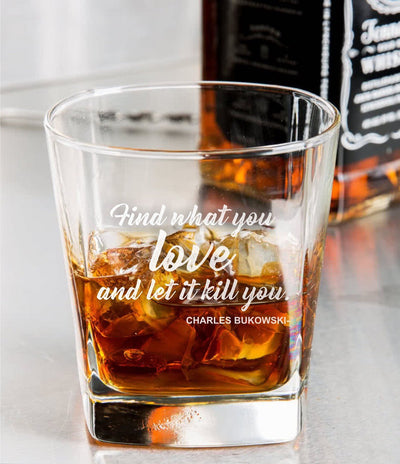 Charles Bukowski Quote Whiskey Glass Set