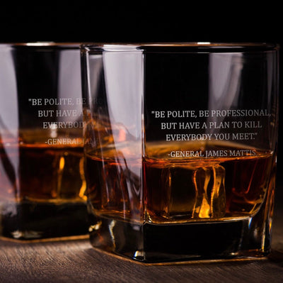 General James Mattis Quote Be Polite / Whiskey Glass Set