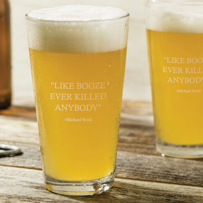 "Michael Scott - ""Like Booze Ever Killed"" - The Office Pint Glass Set of 2"