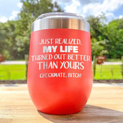 Etched Insulated Wine Tumbler - Checkmate B*tch - Gift for mom, bride, sister, sister-in-law, friend - Etched funny wine tumbler