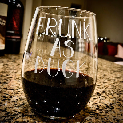 Frunk as Duck / Engraved Stemless Wine Glass / Funny Wine Glass / Fun Wine Glass / Wine Lover Gift