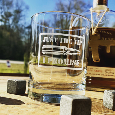 Just The Tip I Promise Whiskey Glass Set