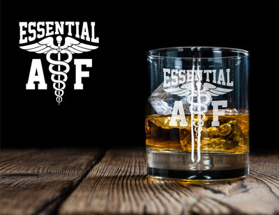 Essential AF Medical Workers / Doctor's / Nurses / Engraved - D.O.F Whiskey / Bourbon / Single Glass (Round or Square)