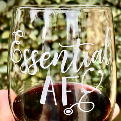 Essential AF Nurse / Stethoscope / Engraved Stemless Wine Glass / Funny Wine Glass / Fun Wine Glass / Wine Lover Gift
