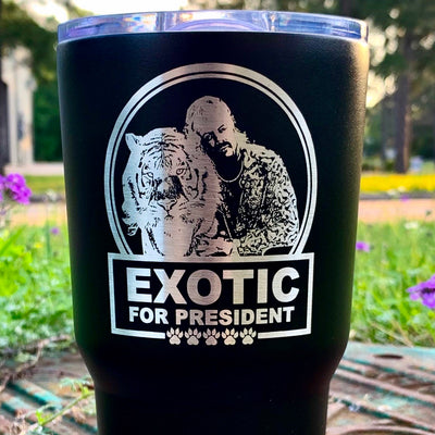 Joe Exotic for President Tiger King Etched Insulated Tumbler