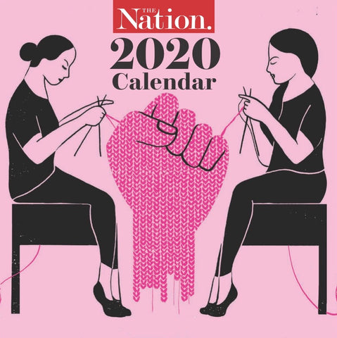 The Nation's 2020 Wall Calendar (Pre-Order)