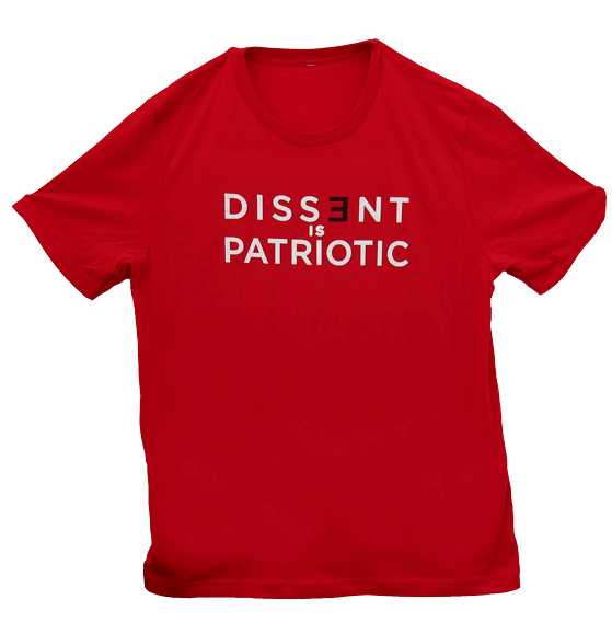 """Dissent is Patriotic"" T-Shirt"