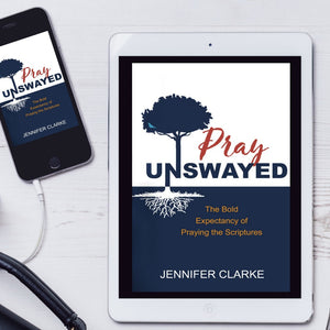 Pray Unswayed Book: Your Topical Guide to Praying the Scriptures Through Life
