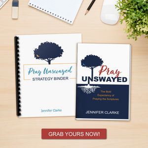 Pray Unswayed Deluxe Bundle (a complete program for praying the Scriptures)