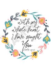Load image into Gallery viewer, With My Whole Heart Scripture Wall Art