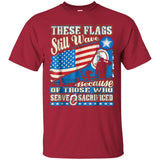 These Flags Still Wave Virginia Independence Day Shirt JAQ T-Shirt