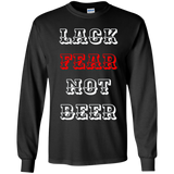Lack Fear Not Beer T-Shirt For Veteran And Patriot