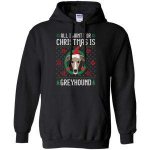 All I Want For Christmas Is Greyhound Dog Funny Xmas Tshirt, hoodie, tank