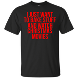 Lifestyle Shirts - I just want to bake stuff and watch christmas movies shirt, hoodie, tank