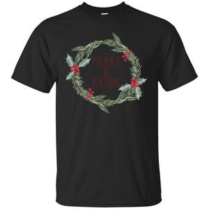 Christmas Merry & Bright Wreath with Holly Berries Shirt