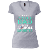 I'm A Proud Dad Of An Asshole Daughter Funny T-Shirt
