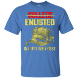 College Enlisted T-Shirt - In Duty We Trust - Patriotic Tee
