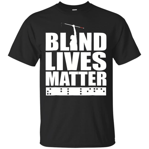 Blind Lives Matter Low Vision Blind TShirt JAQ T-Shirt