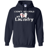 I Don't Even Fold My Laundry | Funny Poker T-Shirt