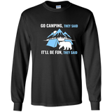 Go Camping They Said Funny Bear Camp T Shirt