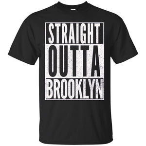 STRAIGHT OUTTA BROOKLYN Fun Cool Gym Workout T-Shirt
