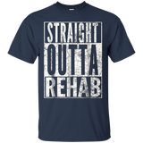 Straight Outta Rehab T-Shirt Funny Sober Addiction Recovery