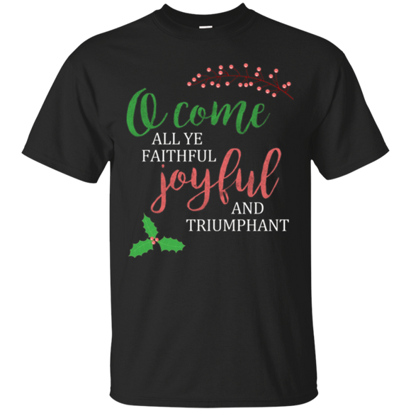 O Come All Ye Faithful Christmas caroling shirt