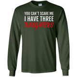 Mens You Can't Scare Me I Have Three Daughters Tshirt