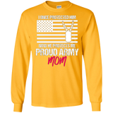 I Once Protected Him-Proud Army Mom T-shirt