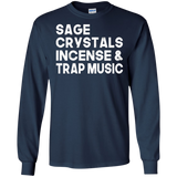 Sage, Crystals, Incense, and Trap Music Long Sleeve Tee