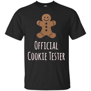 Official Cookie Tester Funny Gingerbread Christmas T-Shirt