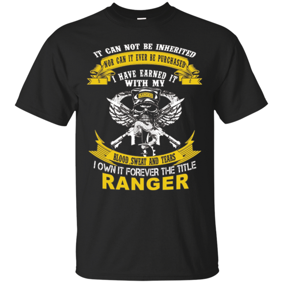 Own forever the title Army Ranger shirt