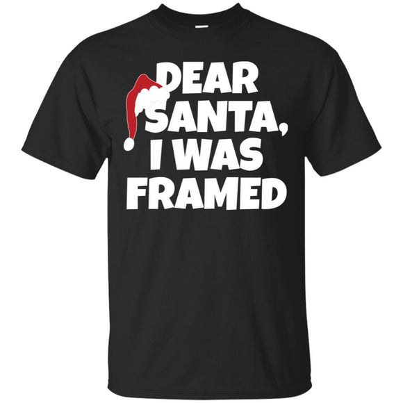 Dear Santa, I Was Framed - Christmas T Shirts