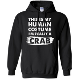 This Is My Human Costume I'm Really a Crab Shirt