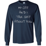 MY CAT AND I TALK ABOUT YOU Shirt - Cat Owner Tee