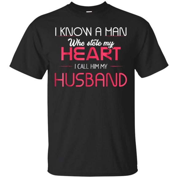 My Husband Stole My Heart Tshirt