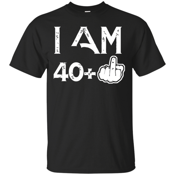 I am 40 Plus Middle Finger 41st Birthday T-Shirt.