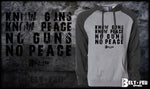 Know Guns Know Peace Hoodie