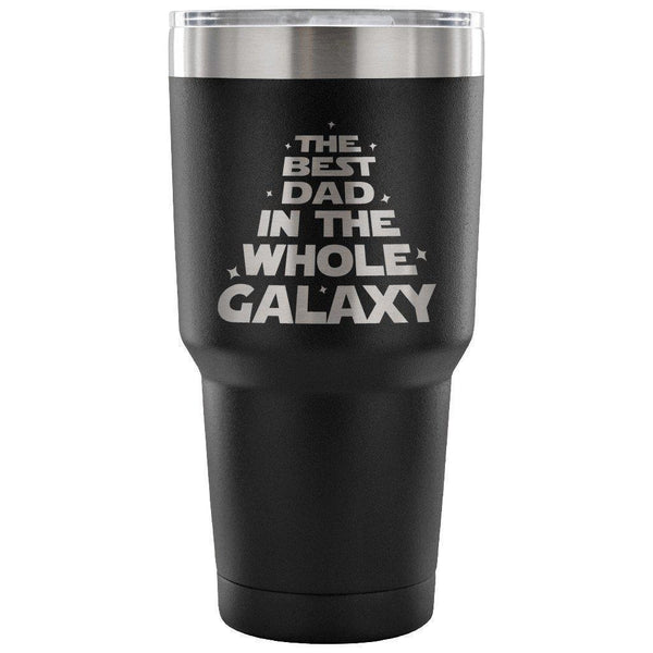 Mugz, Tumblerz & More The Best Dad in the Whole Galaxy 30 oz. Stainless Steel Tumbler/Travel Mug Black