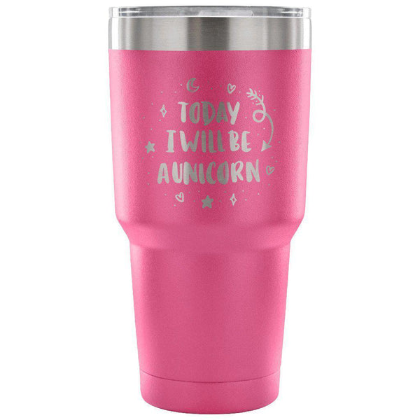 today-i-will-be-a-unicorn-30 ounce-stainless-steel-tumbler-travel-coffee-mug-pink