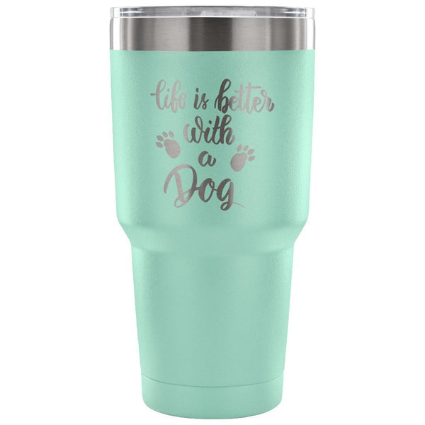 Mugz, Tumblerz & More Teal Life is Better with a Dog 30 oz. Stainless Steel Tumbler/Travel Mug