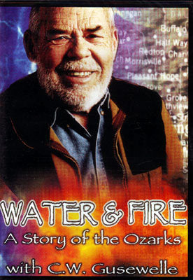 Water & Fire: A Story of the Ozarks