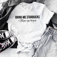 I'll Love You Forever - Starbucks Inspired Themed Crew Neck T-Shirt