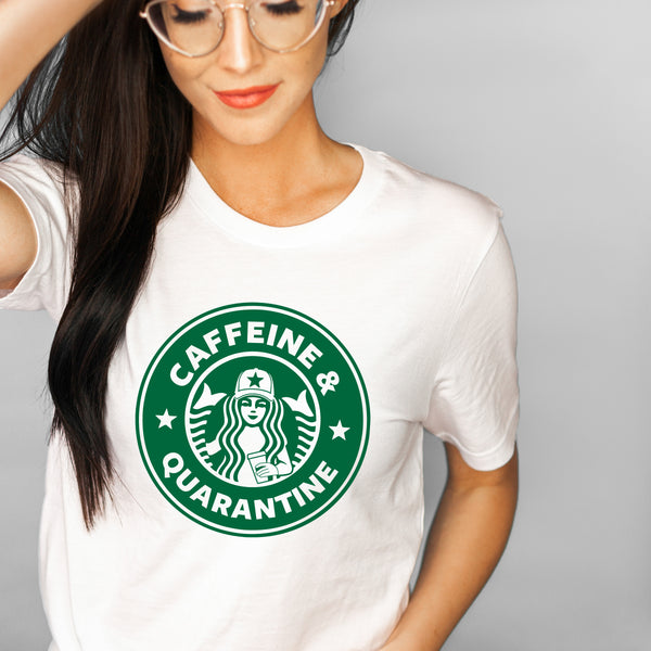 Caffeine & Quarantine - Starbucks Inspired Coffee Themed Crew Neck T-Shirt