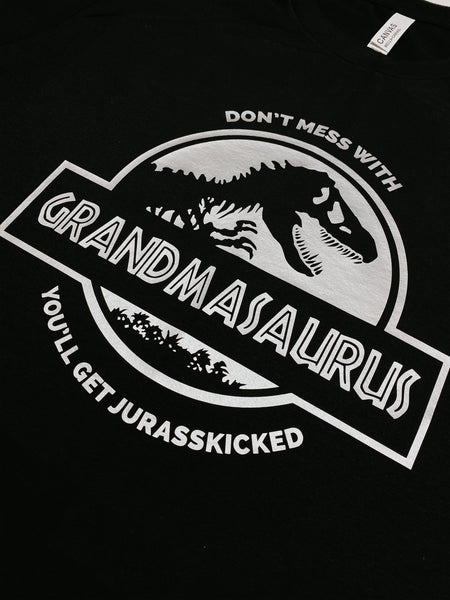 You'll Get Jurasskicked - Don't Mess With Grandma / Grammy Crew Neck T-Shirt