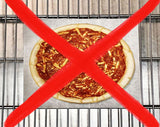 Don't place pizza directly on oven rack